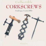 Collectible Corkscrews - Frederique Crestin-Billet