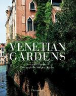 Venetian Gardens - Mariagrazia Dammicco