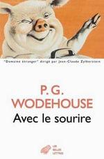Avec Le Sourire : Domaine Etranger - P G Wodehouse
