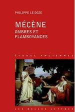 Mecene, Ombres Et Flamboyances - Philippe Le Doze