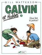 Calvin & Hobbes (in French) : Calvin & Hobbes 7/Que Fait La Police ? - Bill Watterson