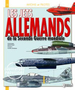 German Jets : A History of the U.S. in 10 Firearms - Dominique Breffort