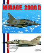 Mirage 2000 D : A Critical Appraisal of Battle Situations Encounte... - Frederic Lert
