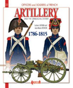 French Artillery and the Gribeauval System : ***DELETED*** - Jean-Marie Mongin