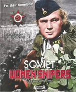 Russian Women Snipers : In the Great Patriotic War - Youri Obraztsov
