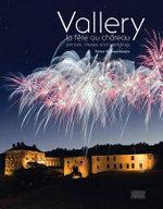 Vallery : Princes, Muses, and Weddings - Patrice Vansteenberghe