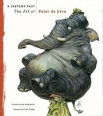 A Sketchy Past : The Art of Peter De Seve - Peter de Seve