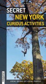 Secret New York - Curious Activities : Secret Series (Paperback)  - Jonglez Publishing1