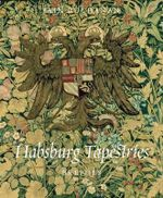 Habsburg Tapestries - I Buchanan