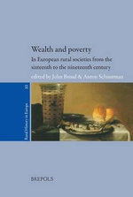 Wealth and Poverty in European Rural Societies from the Sixteenth to the Nineteenth Century