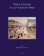 Piano Culture in 19th-Century Paris
