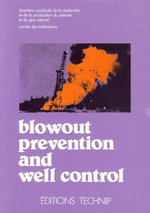 Blowout Prevention and Well Control : Design and Implementation - French Oil & Gas Industry Association