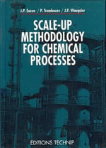 Scale-up Methodology for Chemical Processes : Developments in Hydrobiology - Jean-Paul Euzen