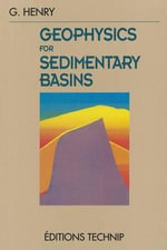 Geophysics for Sedimentary Basins - Georges Henry