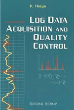 Log Data Acquisition and Quality Control - Philippe Theys