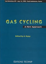 Gas Cycling : A New Approach :  A New Approach