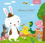 Where is Fluffy?  : My Baby Stories - Yann Walcker
