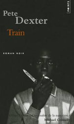 Train - Pete Dexter