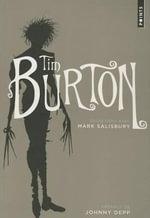 Tim Burton : Entretiens Avec Mark Salisbury - Tim Burton