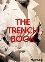 The Trench Book - Nick Foulkes