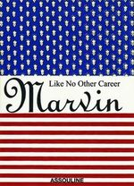 Marvin Traub : Like No Other Career - Marvin Traub