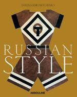 Russian Style - Evelina Khromtehenko