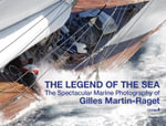 The Legend of the Sea : The Spectacular Marine Photography of Gilles Martin-Raget - Gilles Martin-Raget