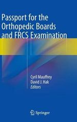 Passport for the Orthopedic Boards and FRCS Examination