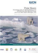 Polar Bears : Proceedings of the 14th Working Meeting of the IUCN/SSC Polar Bear Specialist Group, 20-24 June 2005, Seattle, Washington, USA
