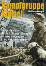 Kampfgruppe Knittel : 16-27 Decembre 1944 - Mathieu Longue