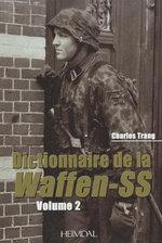 Dictionnaire De La Waffen-SS : Tome 2 - Charles Trang