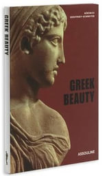 Greek Beauty : The Memory of Afghanistan - Berenice Geoffroy-Schneiter