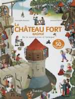 Chteau-Fort Anim'. de La Construction L'Attaque(le) - Anne-Sophie Baumann