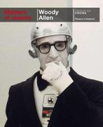 Woody Allen : Masters of Cinema Series - Florence Colombani
