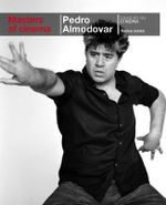 Pedro Almodovar : Masters of Cinema Series - Thomas Sotinel