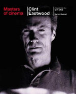 Clint Eastwood : Masters of Cinema Series - Bernard Benoliel