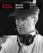 David Lynch : Masters of Cinema Series -  Thierry Jousse
