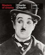 Charlie Chaplin : Masters of Cinema Series  - Jerome Larcher