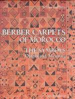 Berber Carpets of Morocco : The Symbols, Origin and Meaning - Bruno Barbatti