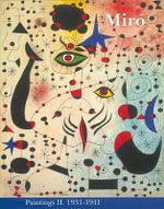 Miro : Catalogue Raisonne, Paintings, Volume II