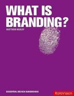 What is Branding? : Essential Design Handbooks - Matthew Healey