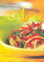 From the Asian Kitchen : Step-By-Step Culinary Adventure (A)