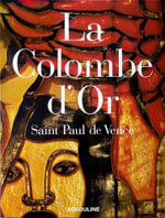 Taste of Provence : Colombe d'Or - Martine Buchet
