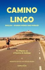 Lightfoot Guide to Camino Lingo - Reinette Novoa