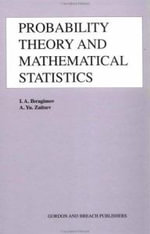 Probability Theory and Mathematical Statistics : Proceedings of the Euler Institute Seminars Dedicated to the Memory of Kolmogorov