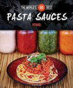 The World's 60 Best Pasta Sauces... Period. - Veronique Paradis