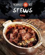 World's 60 Best Stews... Period. - Veronique Paradis