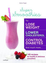 Super Smoothies - Celine Tregan