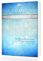 The Source Code - 500 : Dictionary, Dreams-Signs-Symbols - Kaya