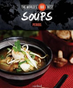 World's 60 Best Soups... Period. - Veronique Paradis